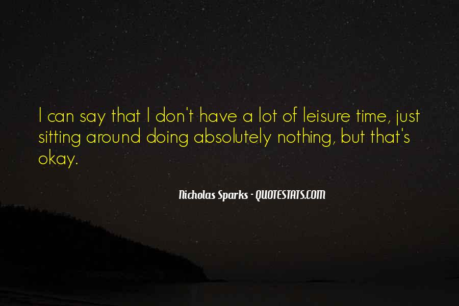 I'm Doing Nothing Quotes #3906