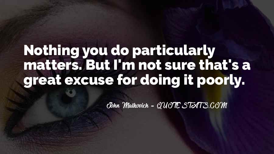 I'm Doing Nothing Quotes #518205