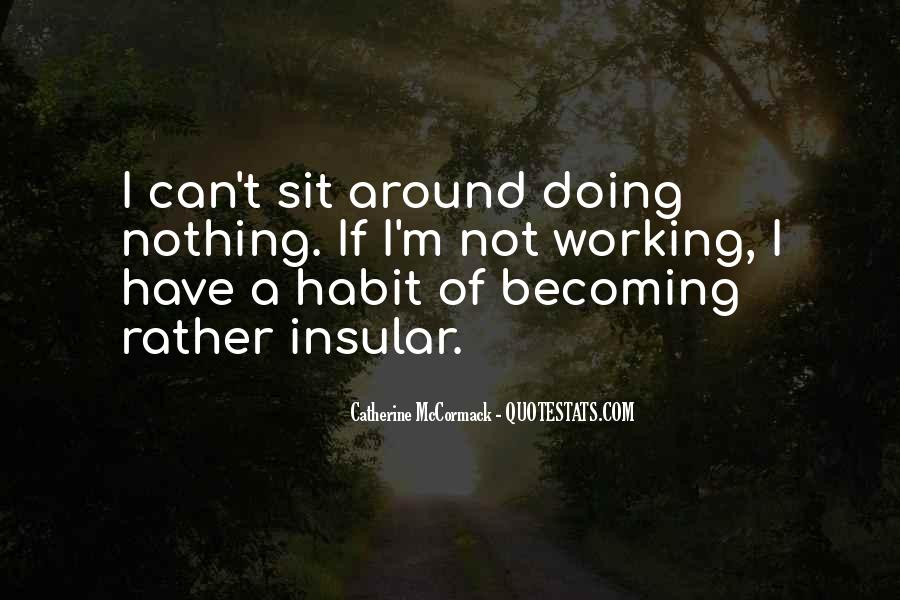 I'm Doing Nothing Quotes #52261