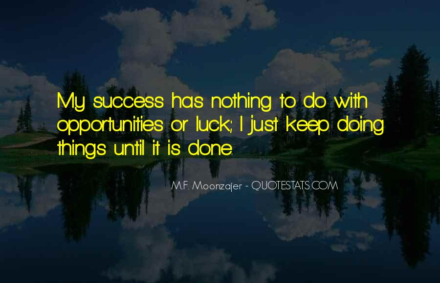 I'm Doing Nothing Quotes #635926