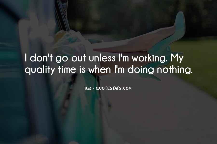 I'm Doing Nothing Quotes #790717