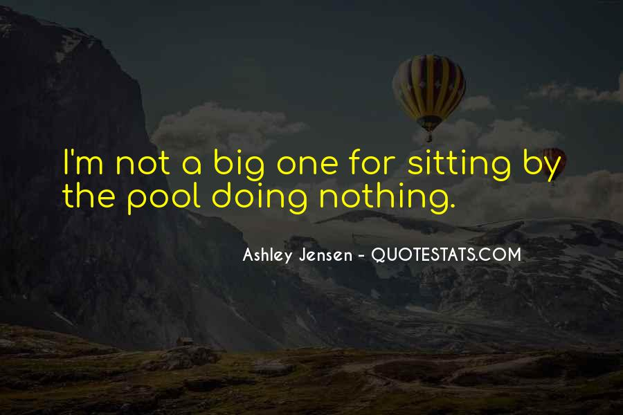 I'm Doing Nothing Quotes #987646