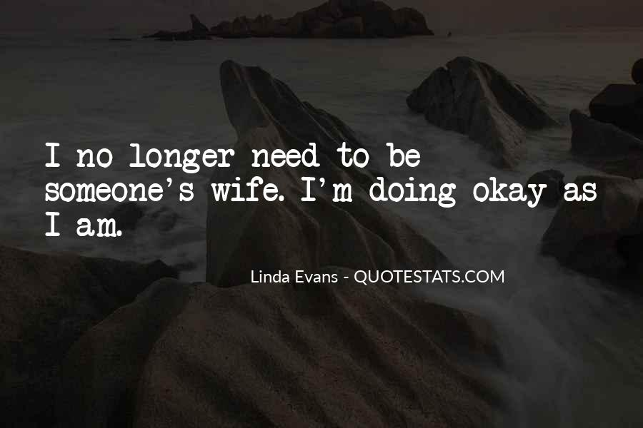 I'm Doing Okay Quotes #1038096