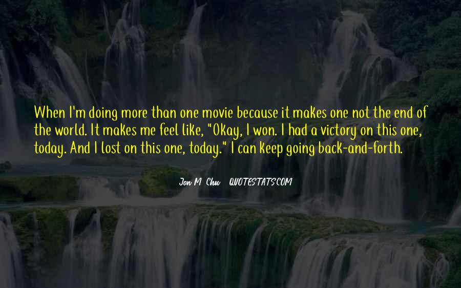 I'm Doing Okay Quotes #1296185