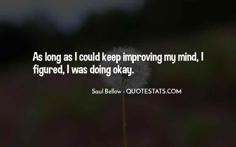 I'm Doing Okay Quotes #1301206