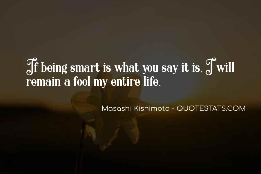 I'm Done Being A Fool Quotes #117149