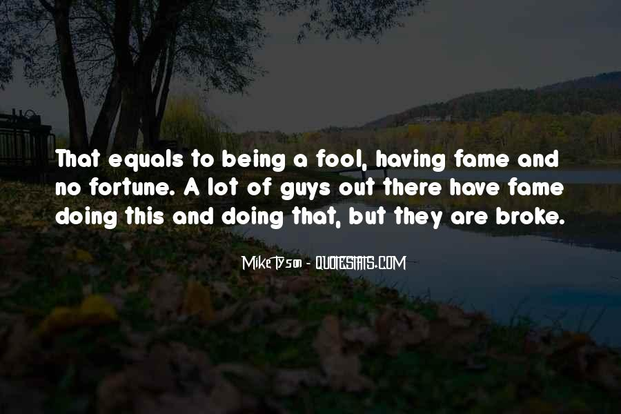 I'm Done Being A Fool Quotes #186591
