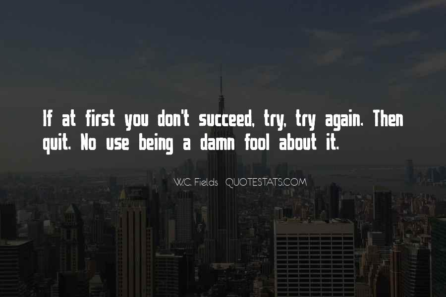 I'm Done Being A Fool Quotes #443887