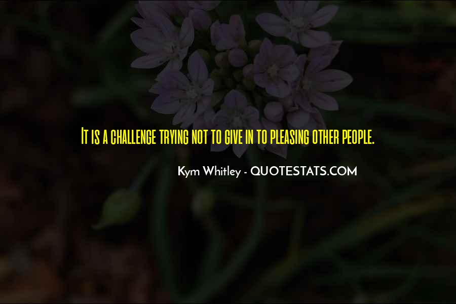 I'm Done Pleasing Others Quotes #66440