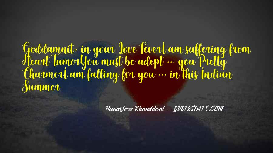 I'm Falling For You Quotes #1020513