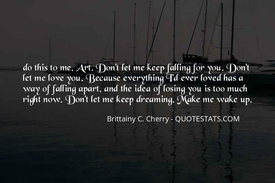 I'm Falling For You Quotes #112918
