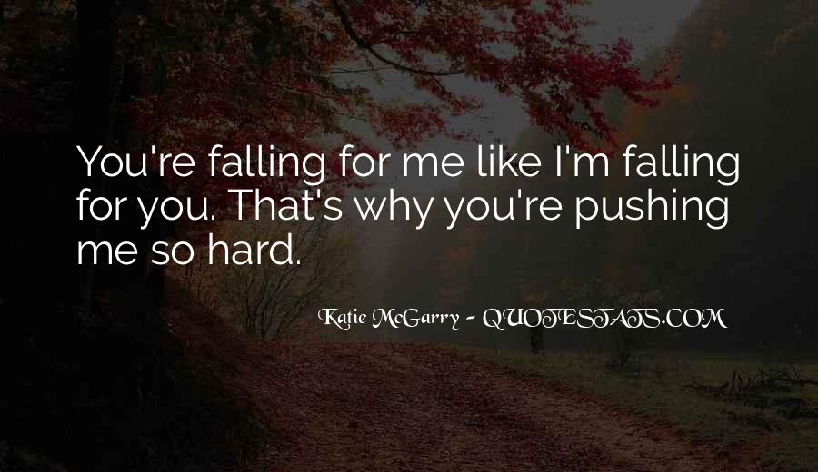 I'm Falling For You Quotes #1175382