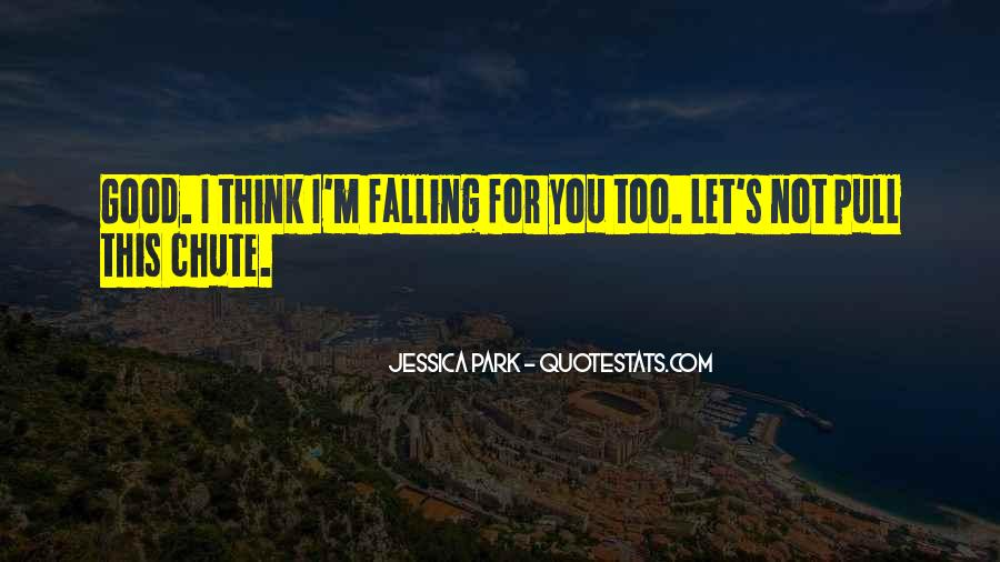 I'm Falling For You Quotes #1350897