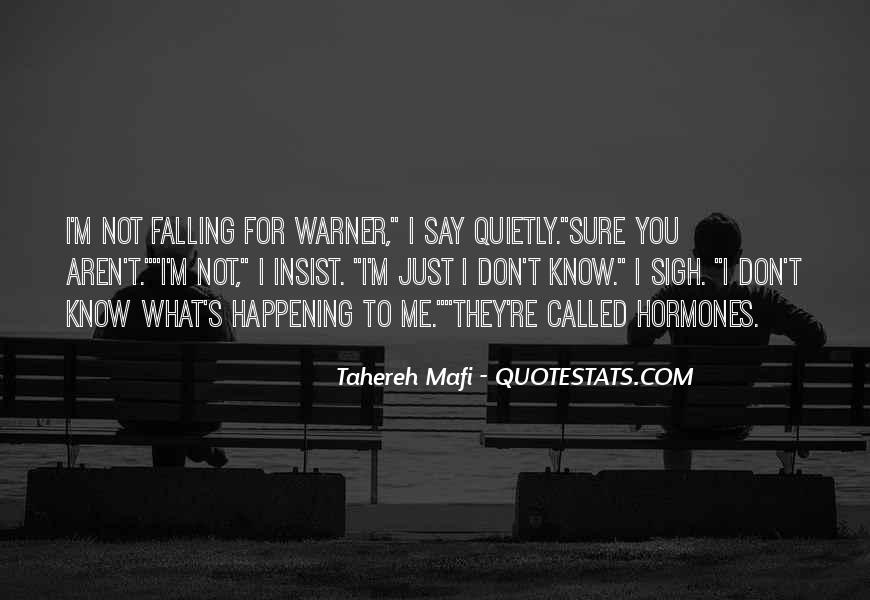 I'm Falling For You Quotes #1381704