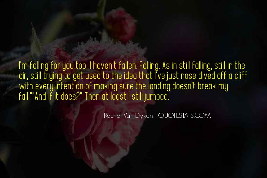 I'm Falling For You Quotes #1423549