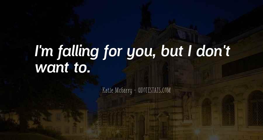 I'm Falling For You Quotes #1831252