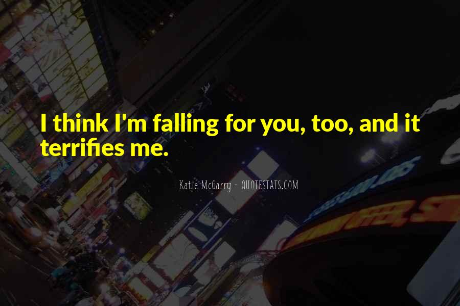 I'm Falling For You Quotes #201811