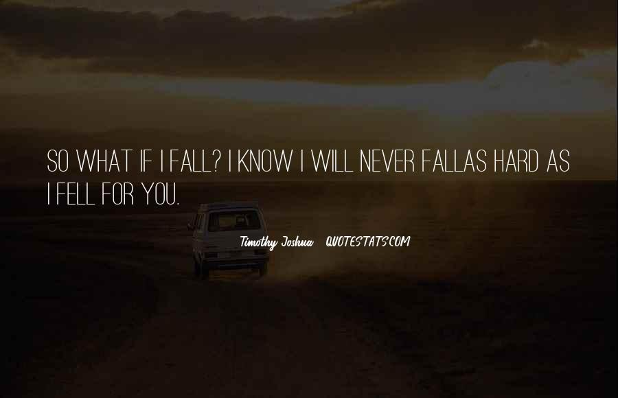 I'm Falling For You Quotes #797126