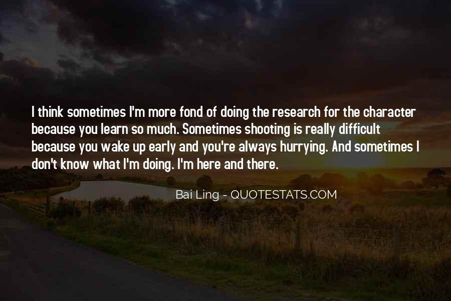 I'm Fond Of You Quotes #1319194