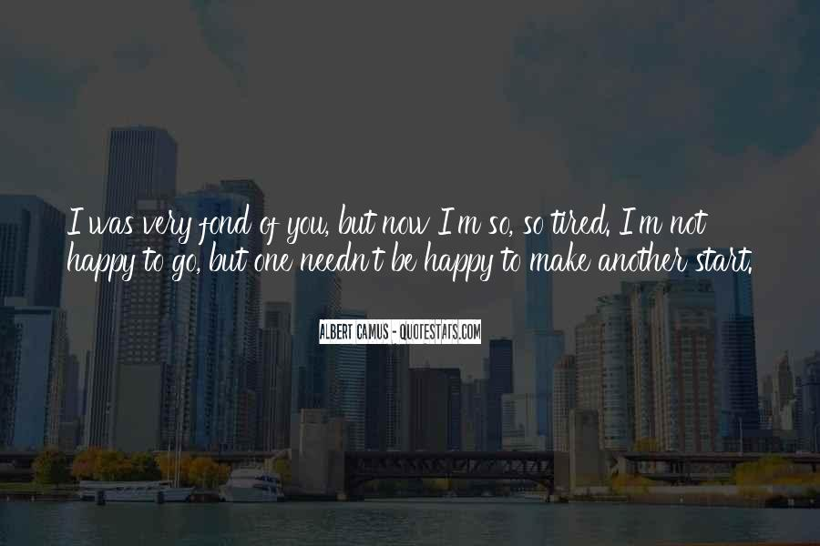 I'm Fond Of You Quotes #479298