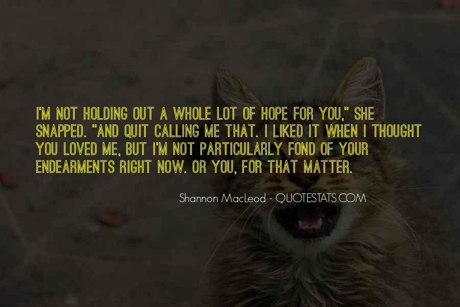 I'm Fond Of You Quotes #559869