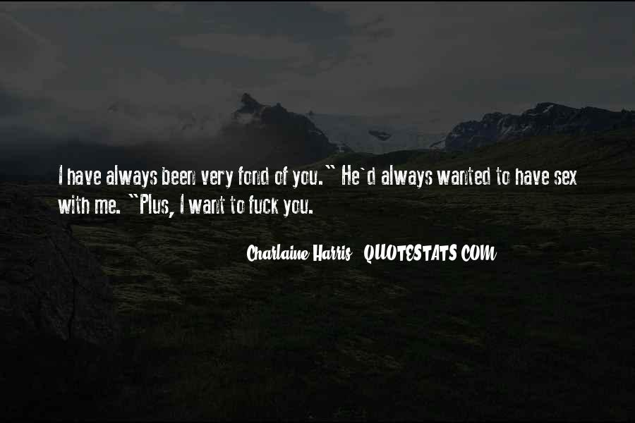 I'm Fond Of You Quotes #639858
