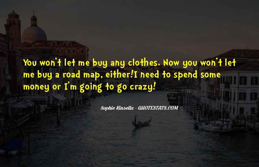 I'm Going Crazy Quotes #1036908