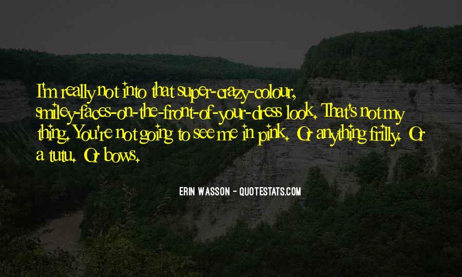 I'm Going Crazy Quotes #1067038