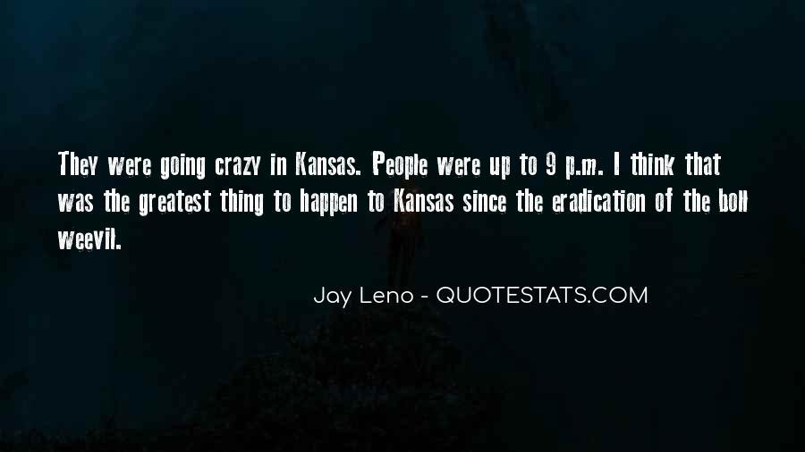 I'm Going Crazy Quotes #1092399