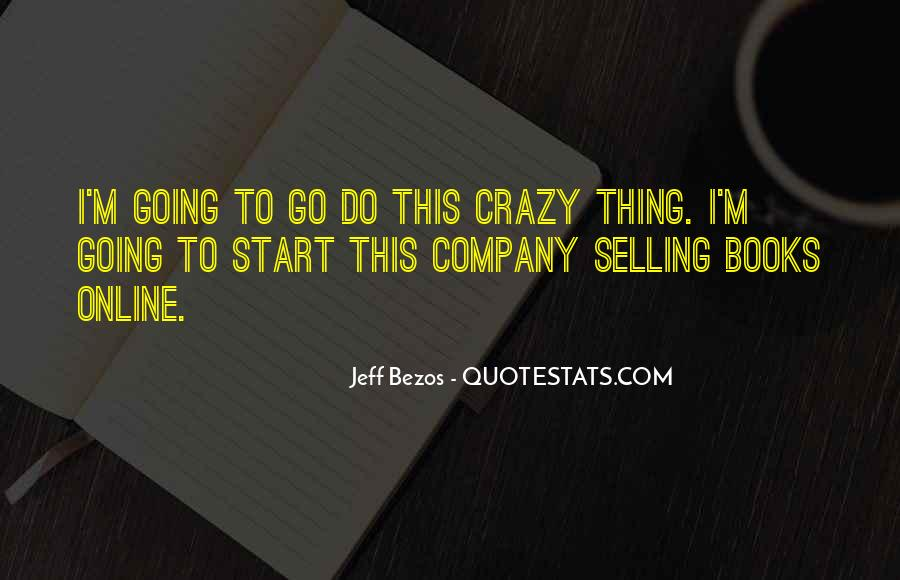 I'm Going Crazy Quotes #1185646