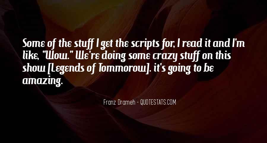 I'm Going Crazy Quotes #1219317