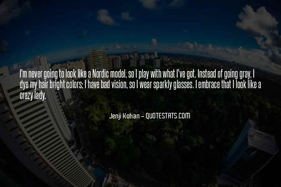 I'm Going Crazy Quotes #1288783