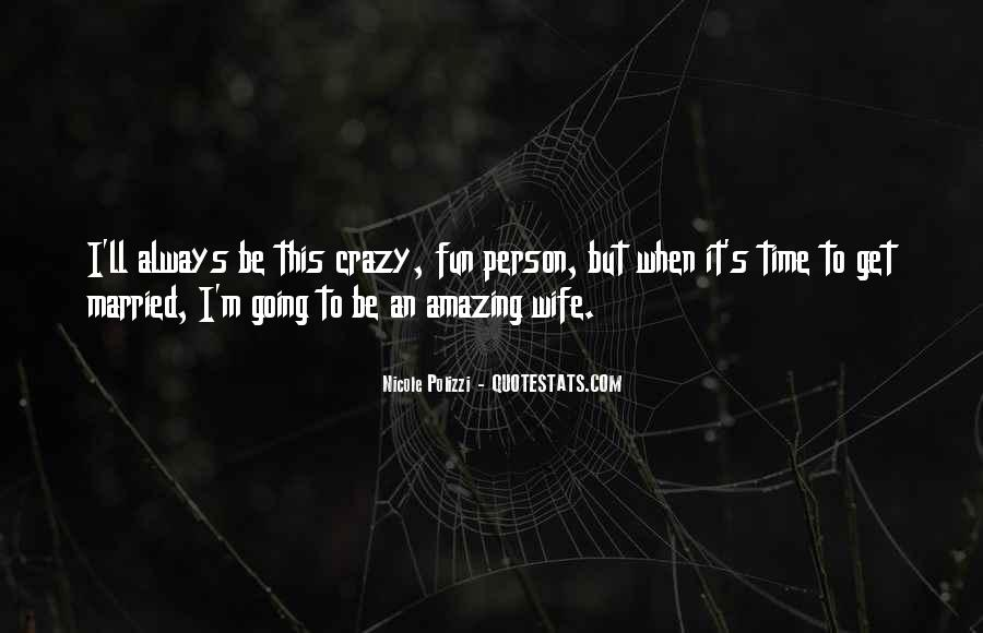I'm Going Crazy Quotes #1369085