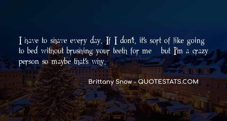 I'm Going Crazy Quotes #1413895