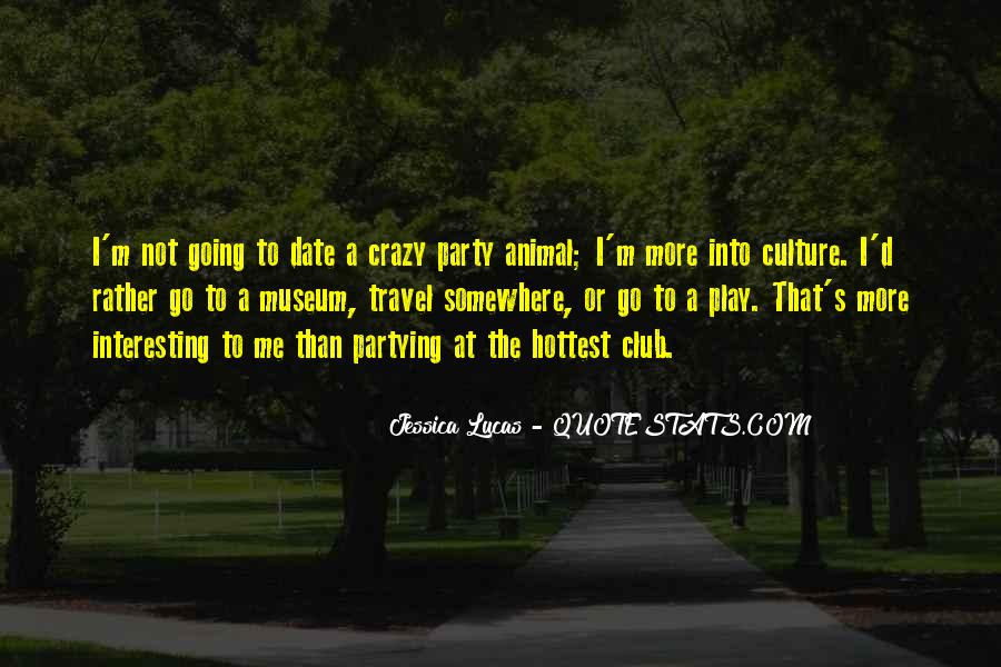 I'm Going Crazy Quotes #1508542
