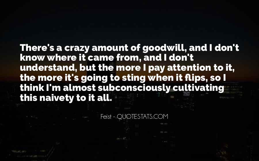 I'm Going Crazy Quotes #1513299