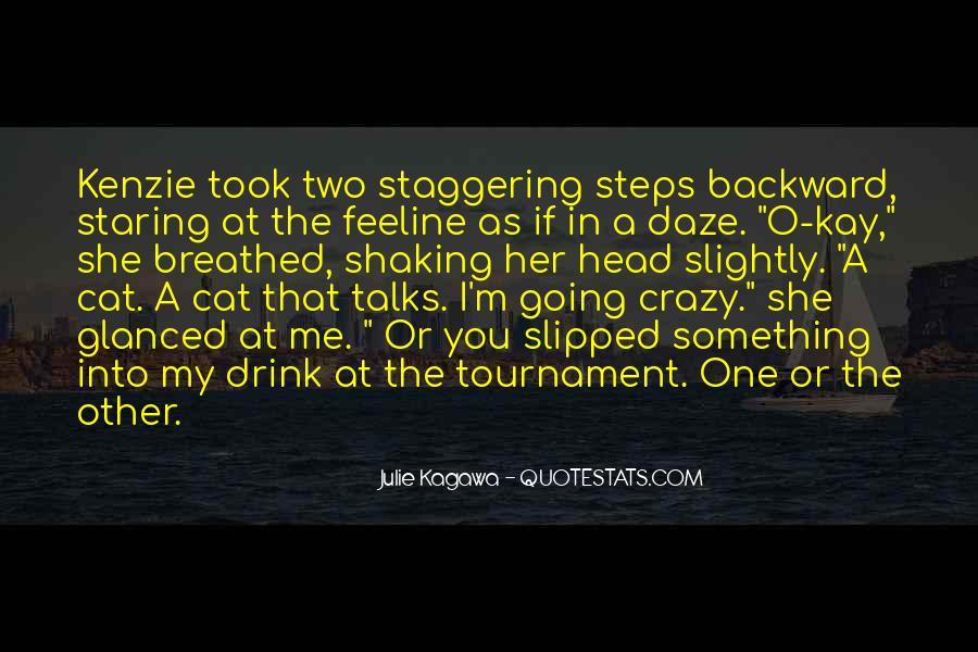 I'm Going Crazy Quotes #170198