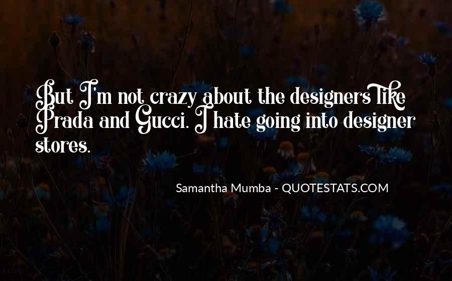 I'm Going Crazy Quotes #186553