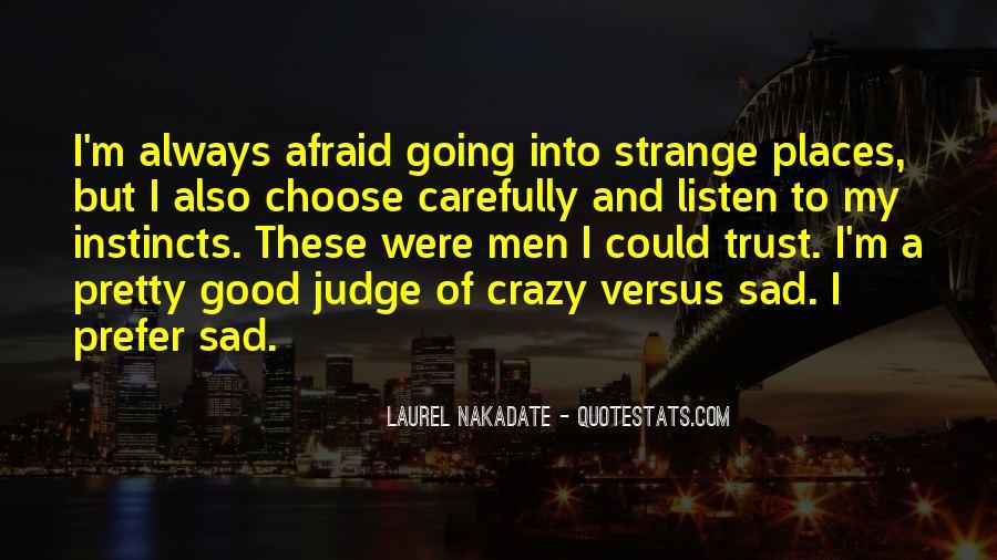 I'm Going Crazy Quotes #248914