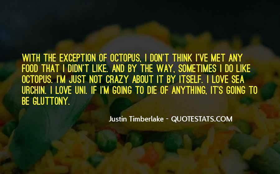 I'm Going Crazy Quotes #325228