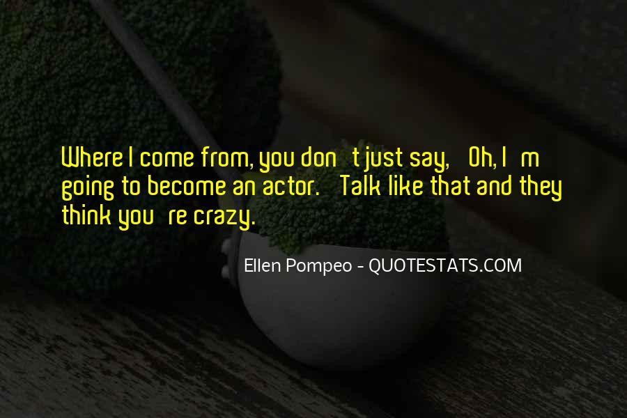 I'm Going Crazy Quotes #355714