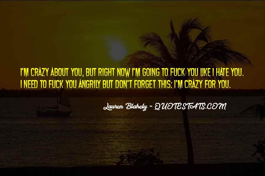 I'm Going Crazy Quotes #381172