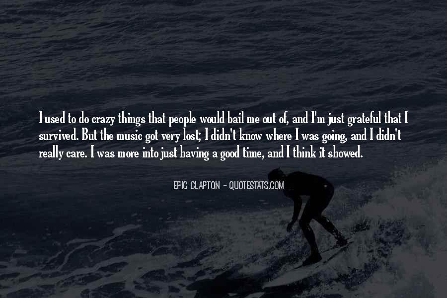 I'm Going Crazy Quotes #38157
