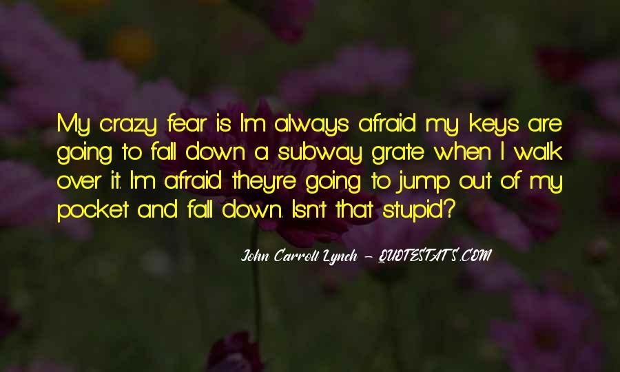 I'm Going Crazy Quotes #403002