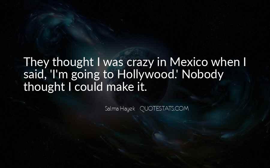 I'm Going Crazy Quotes #457951