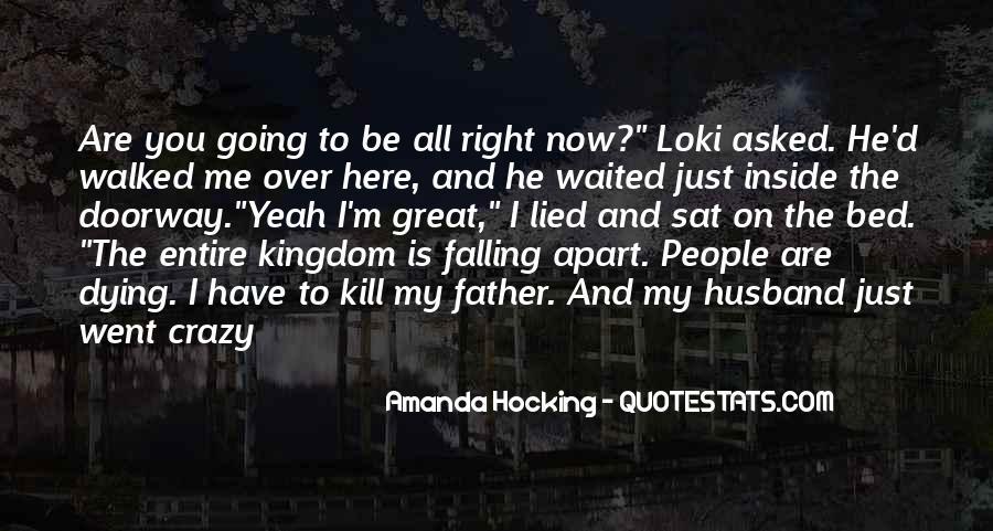 I'm Going Crazy Quotes #460097