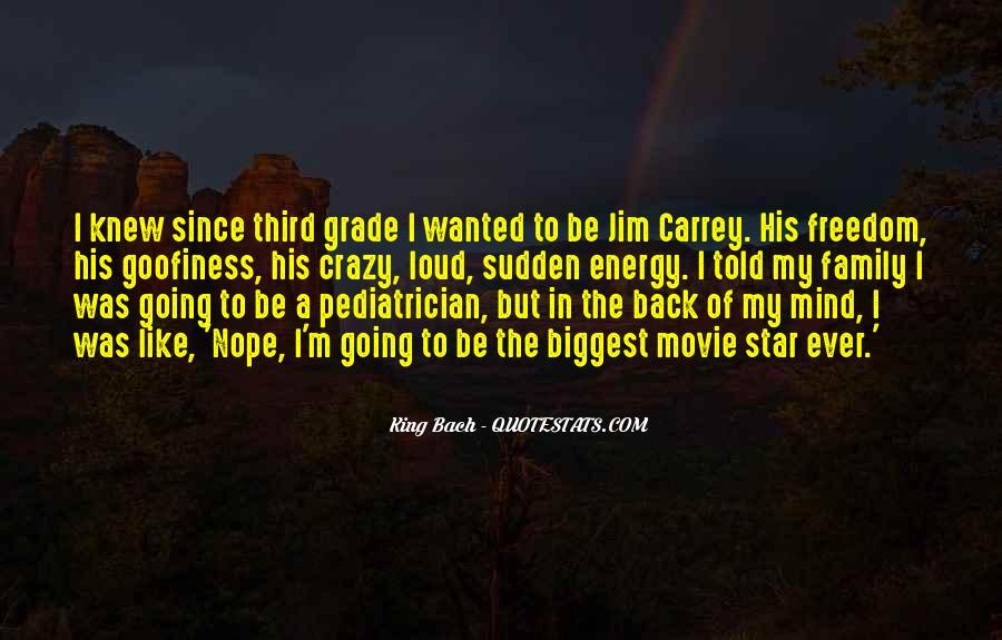 I'm Going Crazy Quotes #544356