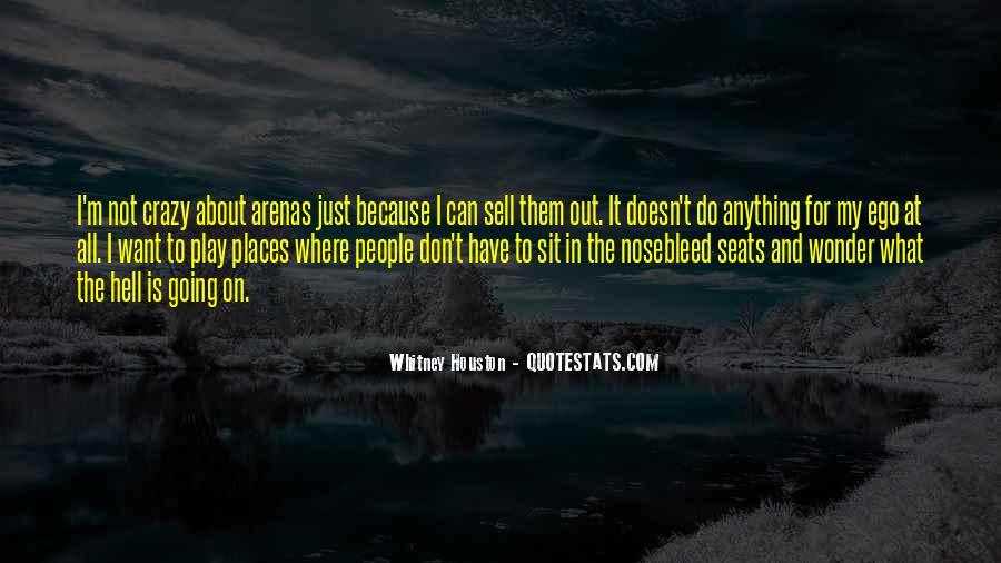 I'm Going Crazy Quotes #639656