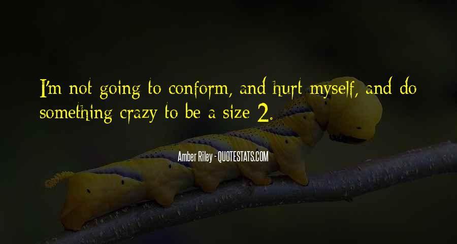 I'm Going Crazy Quotes #681120