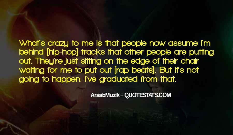 I'm Going Crazy Quotes #774776